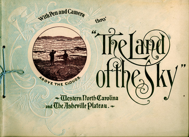 Land of the Sky – An Asheville Love Song